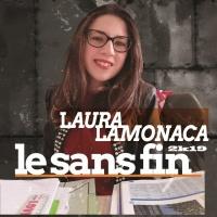 Laura Lamonaca Le Sans Fin 2k19