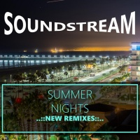 Soundstream Summer Nights (New Remixes)
