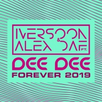 Iversoon & Alex Daf ft. Dee Dee Forever 2019