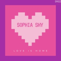 Sophia Shy Love Is Home