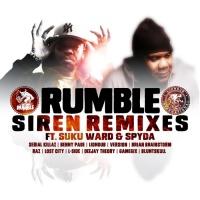 Rumble Feat Suku Ward, Spyda Siren Remixes