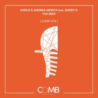 Karl8 & Andrea Monta feat. Barby G Too Deep