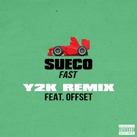 Sueco The Child Feat Offset Fast