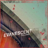Fellenez Evanescent