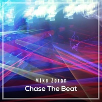Mike Zoran Chase The Beat
