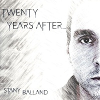 Stany Balland Twenty Years After