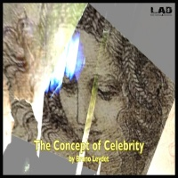 Bruno Leydet The Concept Of Celebrity