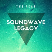 Soundwave Legacy The Fear