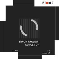 Simon Pagliari Yah Get On