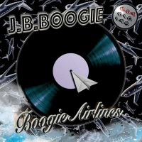 Jb Boogie Boogie Airlines EP