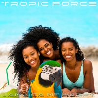 Tropic Force Jamaica Me Happy