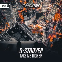 D-stroyer Take Me Higher