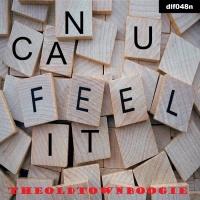Theoldtownboogie Can U Feel It EP