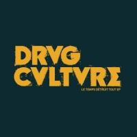 Drvg Cvltvre Le Temps Detruit Tout EP