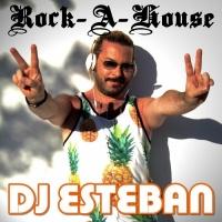 DJ Esteban Rock-A-House