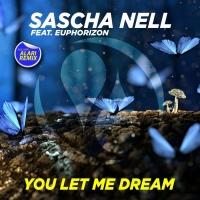 Sascha Nell Feat Euphorizon You Let Me Dream
