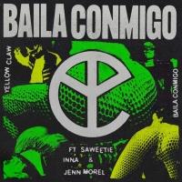 Yellow Claw feat. Saweetie, Inna & Jenn Morel Baila Conmigo