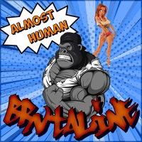 Brvtaline Almost Human