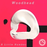 Woodhead A Little Number EP
