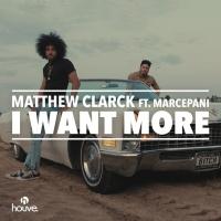 Matthew Clarck feat. Marcepani I Want More