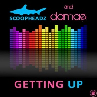 Scoopheadz & Damae Getting Up