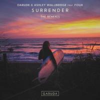 Darude & Ashley Wallbridge Feat Foux Surrender