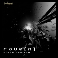 Rave[n] Black Reality