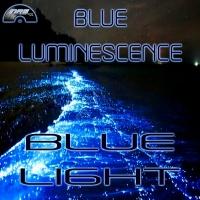 Blue Luminescence Blue Light