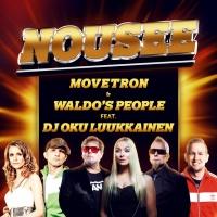 Movetron & Waldo's People feat. Oku Luukkainen Nousee