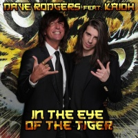 Dave Rodgers feat. Kaioh In The Eye Of The Tiger