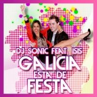 Dj Son1c Feat Isis Galicia Esta De Festa