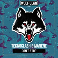 Teknoclash & Manene Don\'t Stop