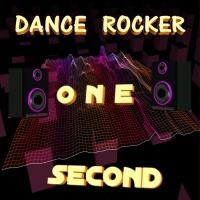 Dance Rocker One Second