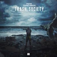 Mind Dimension Trash Society