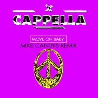 Cappella Move On Baby (Mike Candys remix)