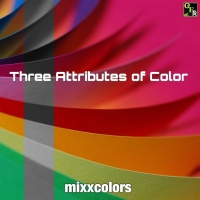 Mixxcolors Three Attributes Of Color