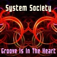 System Society Groove Is In The Heart