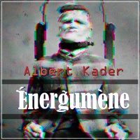 Albert Kader Energumene