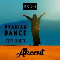 Akcent feat. Chante Arabian Dance