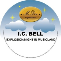 Ic Bell Explosion/Night In Musicland