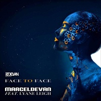 MarcelDeVan feat. Lyane Leigh Face to Face