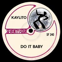 Kaylito Do It Baby