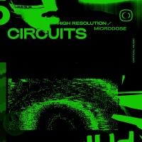 Circuits High Resolution/Microdose