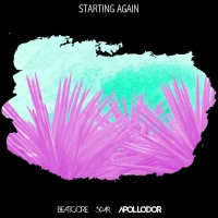 Beatcore, Soar, Ashley Apollodor Starting Again
