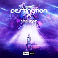 Dany Bpm Feat Mc Rave Destination X