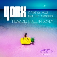 York & Nathan Red feat. Kim Sanders How Did I Fall in Love?