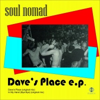 Soul Nomad Dave\'s Place EP