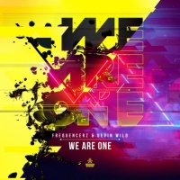 Devin Wild, Frequencerz We Are One