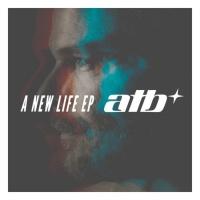 ATB A New Life EP