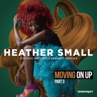 Heather Small Feat Dirty Disco Moving On Up